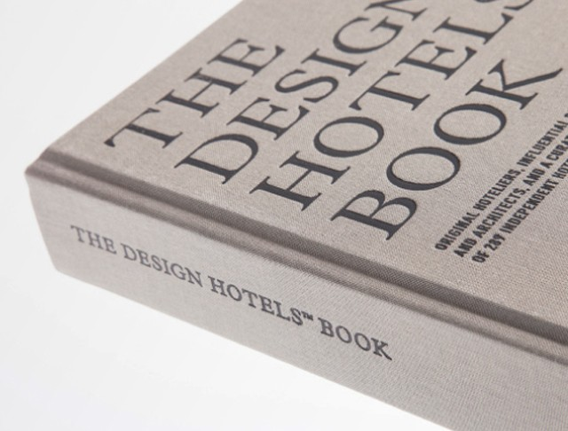 The Design Hotels Book, Design Hotels AG Überzug: Buchleinen, Charmant-Gewebe 17901